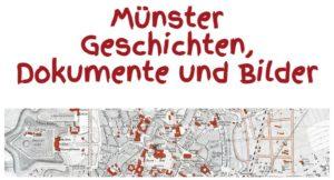 Münster Geschichten, Dokumente und Bilder